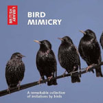 Bird Mimicry : A Remarkable Collection of Imitations by Birds - British Library