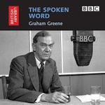 Graham Greene : Graham Greene - Graham Greene