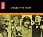 Voices of History : Historic Recordings from the British Library Sound Archive - British Library Sound Archive
