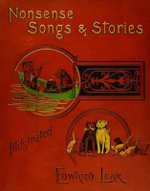 Nonsense Songs and Stories - Edward Lear