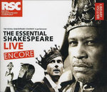 The Essential Shakespeare Live Encore : The Royal Shakespeare Company in Performance - The British Library