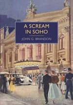 A Scream in Soho - John G. Brandon