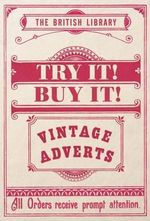 Try it! Buy it! : Vintage Adverts - The British Library