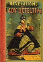 Revelations of a Lady Detective - William Stephens Hayward