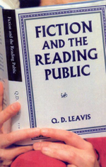 Fiction and the Reading Public - Q. D. Leavis