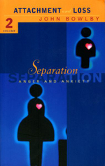 Separation : Anxiety and Anger: Attachment and Loss Volume 2 - John Bowlby