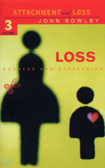 Loss - Sadness and Depression : Attachment and Loss Volume 3 - John Bowlby