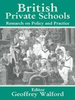 British Private Schools : Research on Policy and Practice