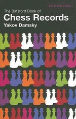 The Batsford Book of Chess Records - Yakov Damsky