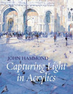 Capturing Light in Acrylics - Robin Capon