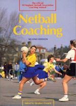 Netball Coaching Manual - Heather Crouch