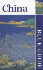 China : Blue Guides - Frances Wood