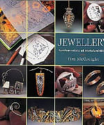 Jewellery : Fundamentals of Metalsmithing - Tim McCreight