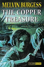 Copper Treasure - Melvin Burgess