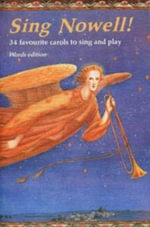 Sing Nowell! : 34 Carols to Sing and Play - Timothy Roberts