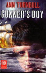 Gunner's Boy : Tudor Flashbacks - Ann Turnbull