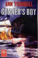 Gunner's Boy : Gunner's Boy - Ann Turnbull