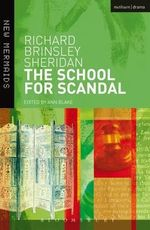 The School for Scandal : New Mermaids - Richard Brinsley Sheridan