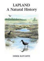 Lapland : A Natural History - Derek A. Ratcliffe