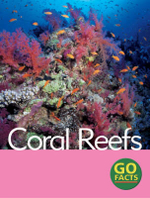 Coral Reefs : Go Facts - Katy Pike