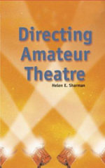 Directing Amateur Theatre : Backstage - Helen E. Sharman