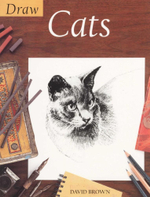 Draw Cats : Draw Books - David Brown