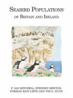 Seabird Populations of Britain and Ireland : Results of the Seabird 2000 Census (1998-2002) - Tim E. Dunn