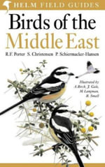 Birds of the Middle East : Helm Field Guides - S. Christensen
