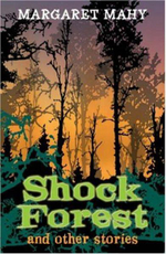 Year 6 : Shock Forest and Other Stories - Margaret Mahy