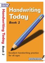 Handwriting Today : Bk. 2 - Andrew Brodie