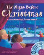 The Night Before Christmas : A Heartwarmingly Festive Musical - Matthew White