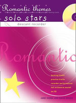 Recorder Magic Romantic Themes Solo Stars: AND Playalong CD Backing Tracks : Descant Recorder : 10 Favourite Themes by the Great Composers - Jane Sebba