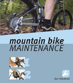 Mountain Bike Maintenance - Guy Andrews