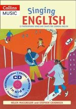 Singing English : 22 Photocopiable Songs and Chants for Learning English - Helen MacGregor