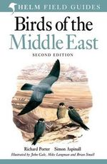 Birds of the Middle East - Richard Porter