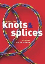 Knots and Splices - Colin Jarman
