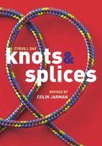 Knots and Splices - Colin Jarman