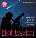 Nightwatch : A Practical Guide to Viewing the Universe - Terence Dickinson