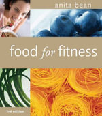 Food for Fitness - Anita Bean