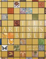 Tile Artist's Bible - Jacqui Atkin