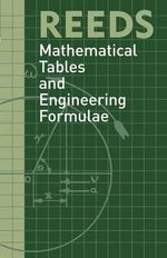 Reeds Mathematical Tables and Engineering Formula - David Reid