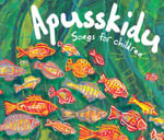 Apusskidu : Songs for Children - Beatrice Harrop