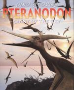 Pteranodon : Giant of the sky - Rob Shone