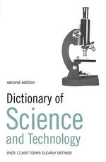 Dictionary of Science and Technology - Simon Collin