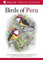 Birds of Peru - Douglas F. Stotz