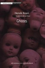 Ghosts : Methuen Student Editions - Henrik Ibsen