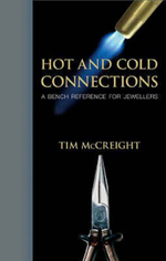 Hot and Cold Connections for Jewellers - Tim McCreight