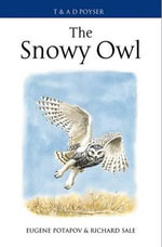The Snowy Owl - Eugene Potapov