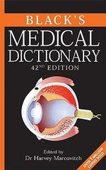 Black's Medical Dictionary : 42nd Edition