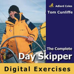 Complete Day Skipper Digital Exercises - Tom Cunliffe